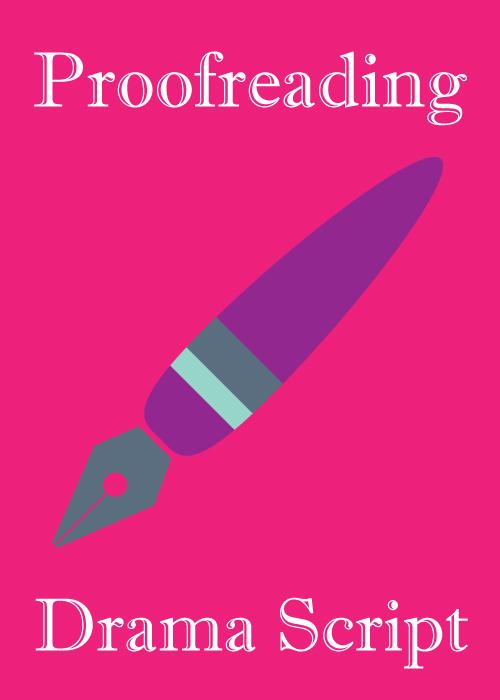 Proofreading Drama